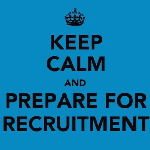 KEEP CALM AND PREPARE FOR RECRUITMENT