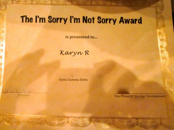 "Winning ""The I'm Sorry I'm Not Sorry"" award at formal. TSM."