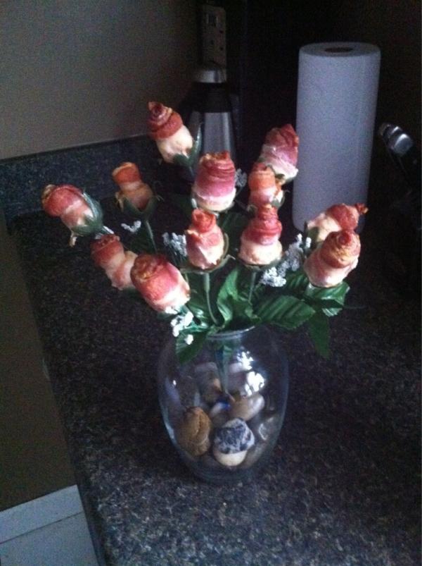 He gets me real roses, I make him bacon bacon roses. TSM.