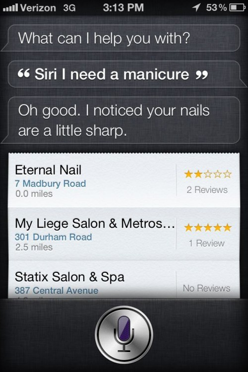 Despite her shortcomings, Siri comes through when most needed.