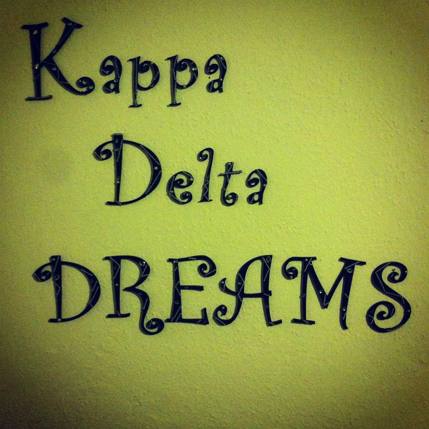 Having the best hand crafted letters on your wall. TSM.