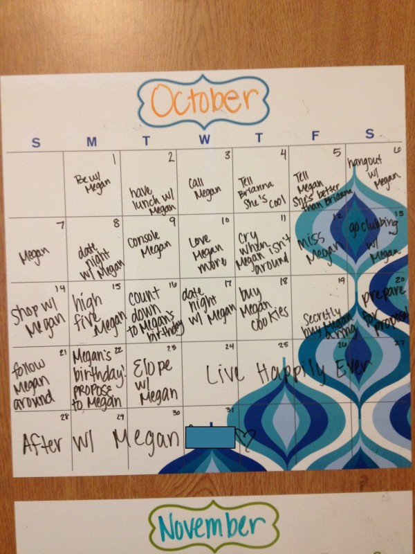 When you let your best friend/sister re-do your calendar for you. TSM.