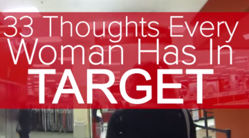 Thoughts You Have When Going in Target