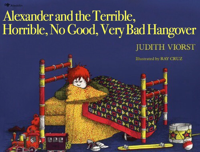 Alexander and the Terrible, Horrible, No Good, Very Bad Hangover